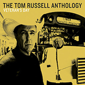 Veterans Day: The Tom Russell Anthology