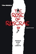 The Rose of Roscrae Program Book