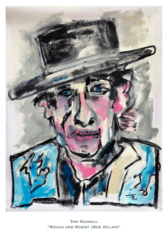 Rough and Rowdy (Bob Dylan) autographed print OUT OF STOCK
